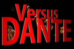 Versus Dante